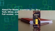About For Books  Insomniac City  New York, Oliver, and Me  For Kindle  Full version  Insomniac