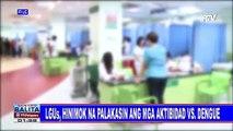 LGUs, hinimok na palakasin ang mga aktibidad vs dengue