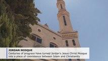 Jesus Christ Mosque symbol of Jordan's interfaith harmony