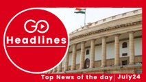 Top News Headlines of the Hour (24 July, 4:50 PM)