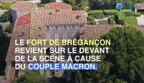 Comment Brigitte et Emmanuel Macron ont récupéré le fort de Brégançon ?