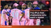 Rajasthan Royals: The IPL's first champions who want a repeat