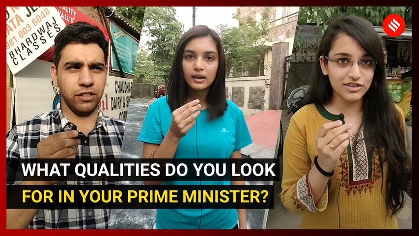 What qualities do you look for in your Prime Minister?