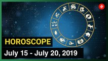 Today's Horoscope: Your week ahead (July 15 , 2019 to July 20 , 2019)