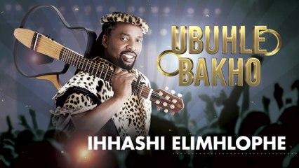 Ihhashi Elimhlophe - Ubuhle Bakho
