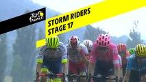 Storm Riders - Étape 17 / Stage 17 - Tour de France 2019