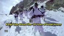 Kargil Vijay Diwas Film - 20 Years of Kargil Victory