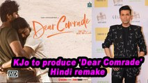KJo to produce 'Dear Comrade' Hindi remake