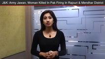 Jammu Kashmir -  Army Jawan, Woman Killed In Ceasefire Violation By Pakistan