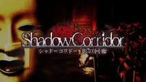 Shadow Corridor - Trailer date de sortie Japon