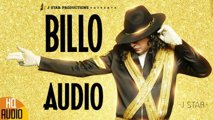 BILLO  J STAR  Full Official Audio  J STAR Productions