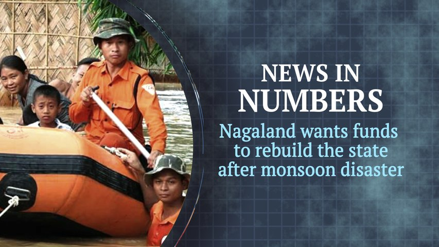 Along with Kerala, Nagaland is going through its own crisis this monsoon: News in Numbers