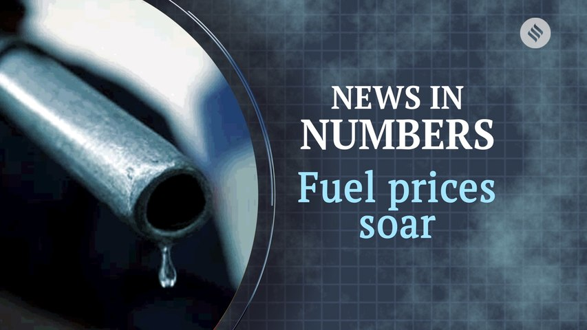 Fuel prices at an all-time high: News in Numbers