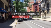 How To Help Partners With Anxiety