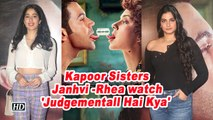 Kapoor Sisters Janhvi -Rhea watch 'Judgementall Hai Kya' | Screening