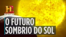 EPISÓDIO COMPLETO | O UNIVERSO | O FUTURO SOMBRIO DO SOL | HISTORY