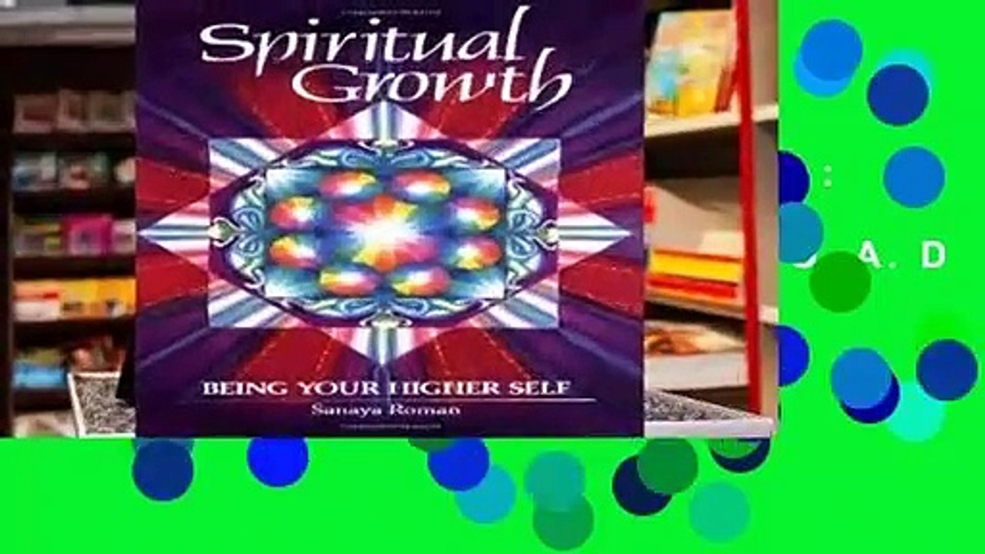 R.E.A.D Spiritual Growth: Being Your Higher Self (Earth life) D.O.W.N.L.O.A.D