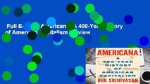 Full E-book  Americana: A 400-Year History of American Capitalism  Review