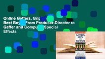 Online Gaffers, Grips and Best Boys: From Producer-Director to Gaffer and Computer Special Effects