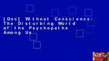 [Doc] Without Conscience: The Disturbing World of the Psychopaths Among Us