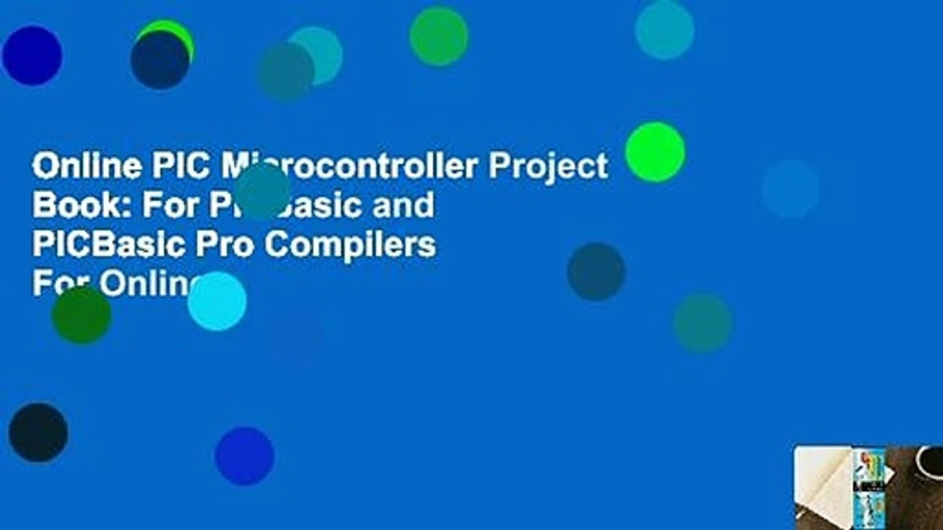 Online PIC Microcontroller Project Book: For PICBasic and PICBasic Pro  Compilers For Online