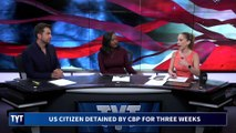 Border Patrol Detains U.S. Citizen