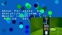 About For Books  Data Analytics: Become a Master in Data Analytics  Review   Data Analytics: