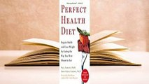 Online Perfect Health Diet: Regain Health and Lose Weight by Eating the Way You Were Meant to Eat