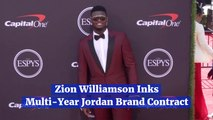 Zion Williamson Is Involved With Jordans