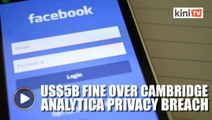 Facebook to pay US$5 billion fine over privacy breach; faces antitrust probe