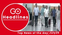 Top News Headlines of the Hour (25 July, 10:35 AM)