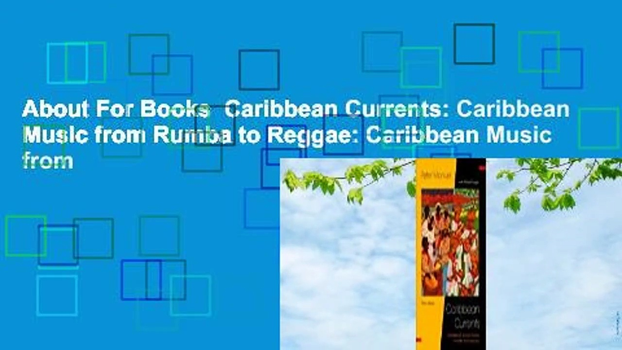 About For Books  Caribbean Currents: Caribbean Music from Rumba to Reggae: Caribbean Music from