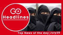 Top News Headlines of the Hour (25 July, 11:15 AM)