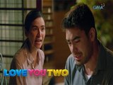 """Love You Two: """"Tapos na tayo!"""" - Raffy   Episode 67"""