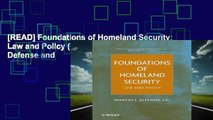 [READ] Foundations of Homeland Security: Law and Policy (Wiley Series on Homeland Defense and