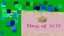 [READ] Class of 2019 Guest Book: 2019 Graduation Parties | Congratulatory Message Book for Best