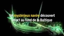 Un mystérieux navire découvert intact au fond de la Baltique
