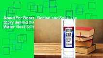 About For Books  Bottled and Sold: The Story Behind Our Obsession with Bottled Water  Best Sellers