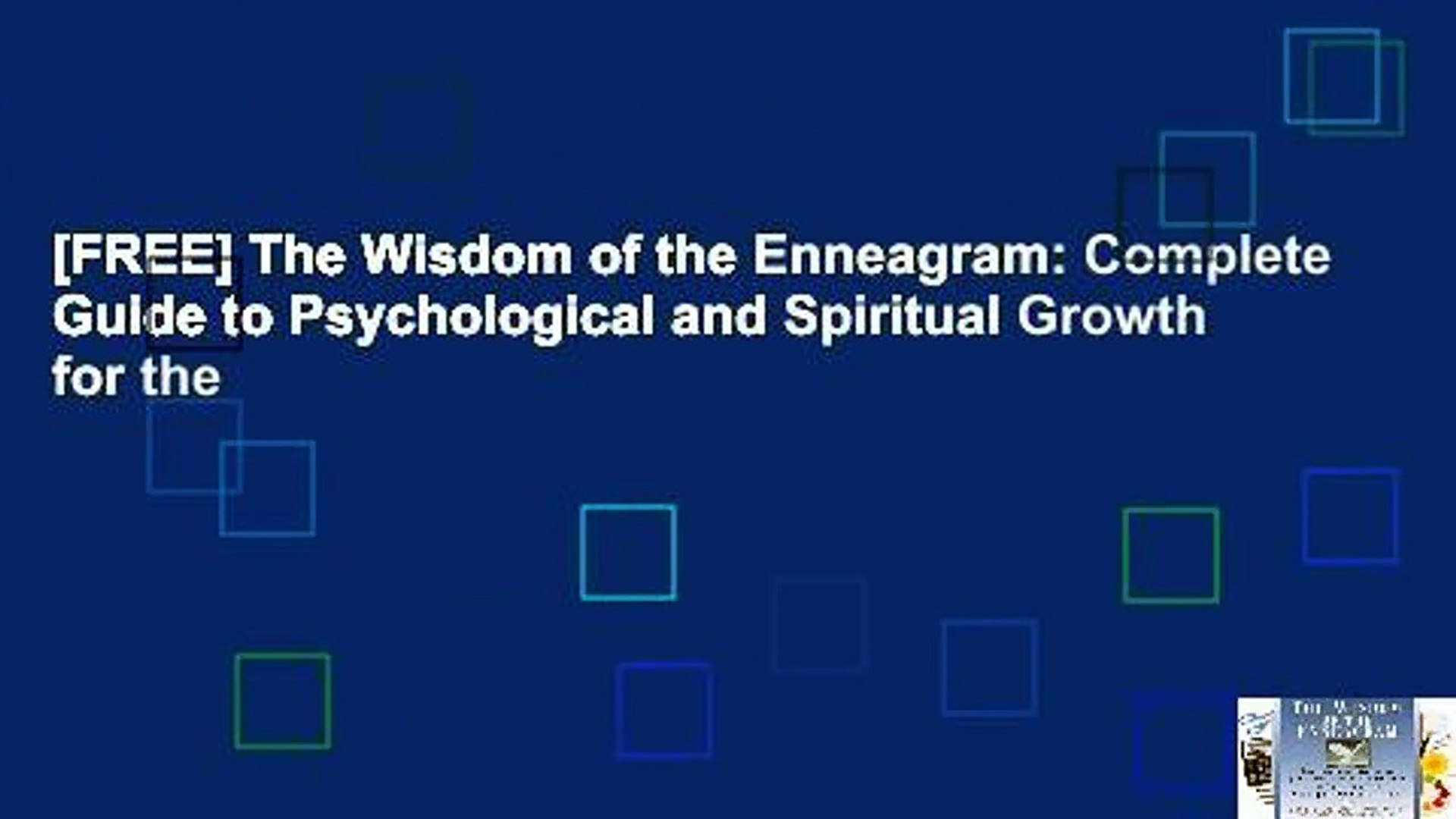 [FREE] The Wisdom of the Enneagram: Complete Guide to Psychological and Spiritual Growth for the