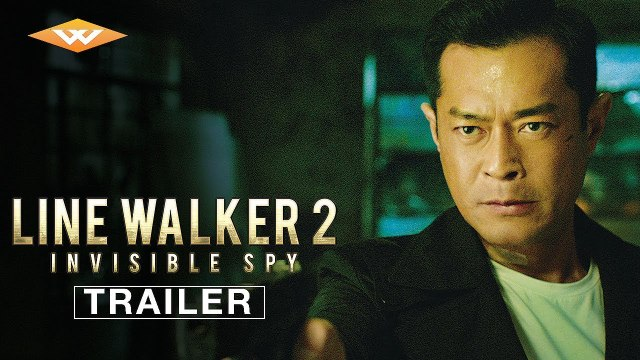 Line Walker 2 Invisible Spy Trailer #1 (2019) Francis Ng, Nick Cheung Action Movie HD