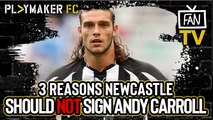 Fan TV | 3 reasons why Newcastle should NOT re-sign Andy Carroll