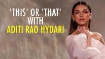 When Aditi Rao Hydari Wept