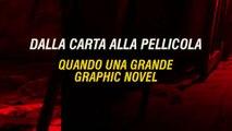 Graphic Novel e cinema: dal successo sulla carta al grande film