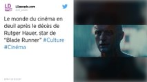 Rutger Hauer, le célèbre méchant de « Blade Runner », est mort