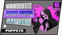 [ FREE ] Hard 808 Dark Creepy Piano Type Trap Rap Beat || Puppets