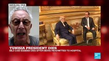"""Tunisia President dies: """"His legacy has consolidated the country at a moment of great turbulence"""""""