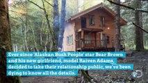 'Alaskan Bush People' Star Bear Brown Met His New Girlfriend at Brother Noah's Wedding