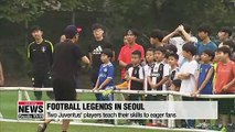 Legendary players from Juventus are in Seoul to teach football skills to youngsters