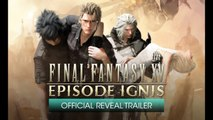 Final Fantasy XV: Episode Ignis - Trailer d'annonce