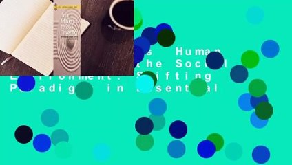 About For Books  Human Behavior and the Social Environment: Shifting Paradigms in Essential